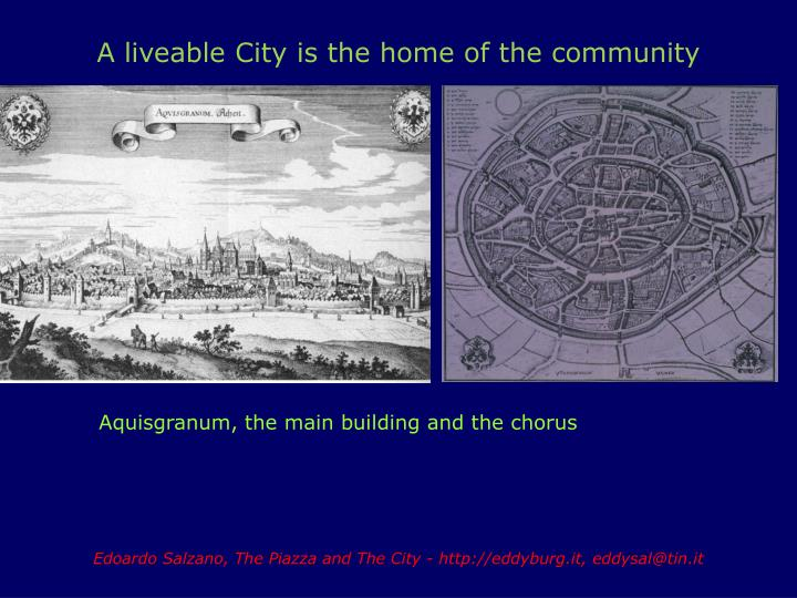 A liveable City is the home of the community
