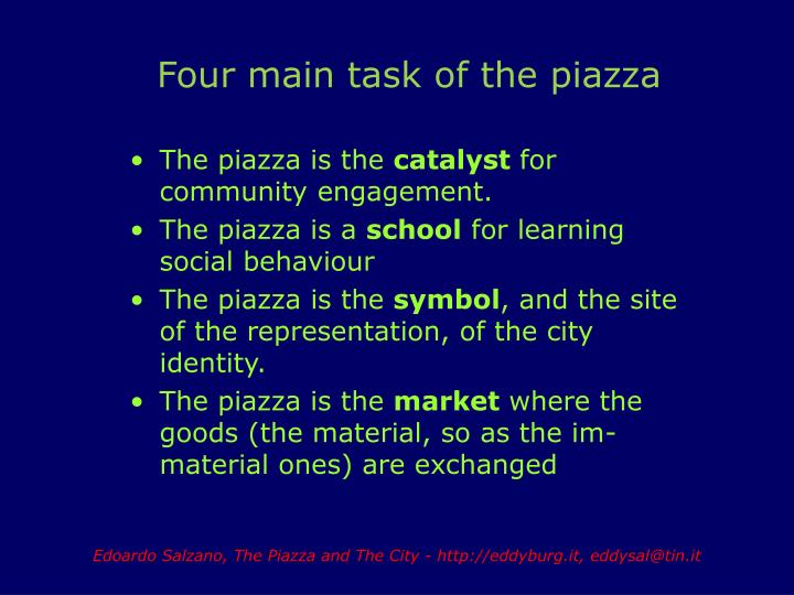 Four main task of the piazza