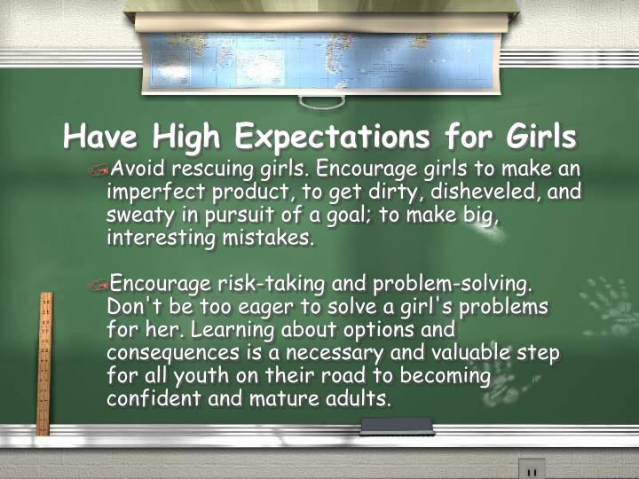 Have High Expectations for Girls
