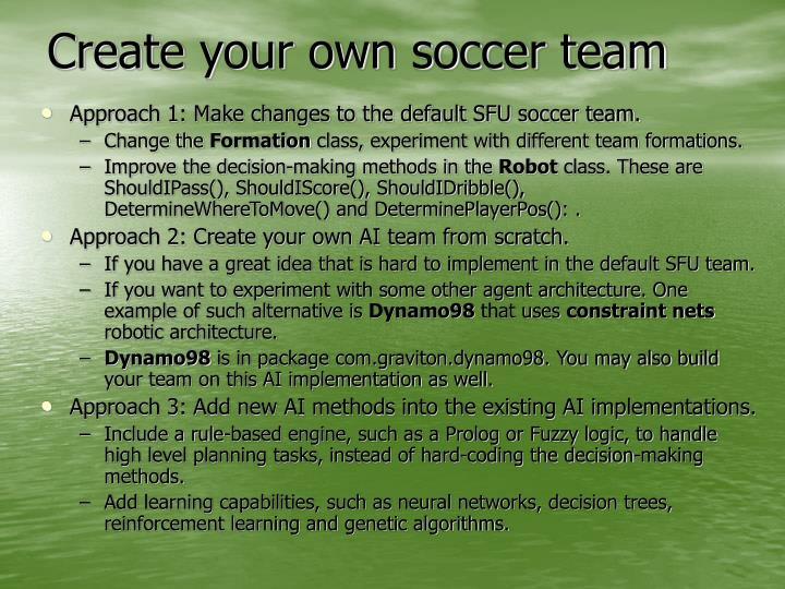 Create your own soccer team