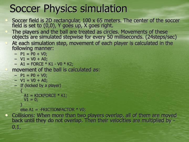 Soccer Physics simulation