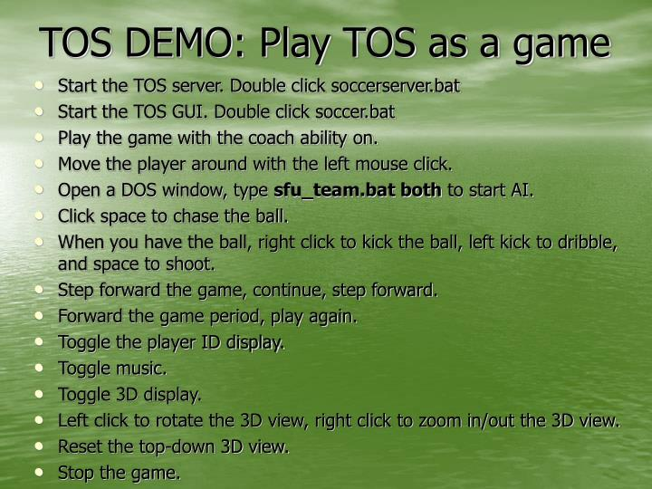 TOS DEMO: Play TOS as a game