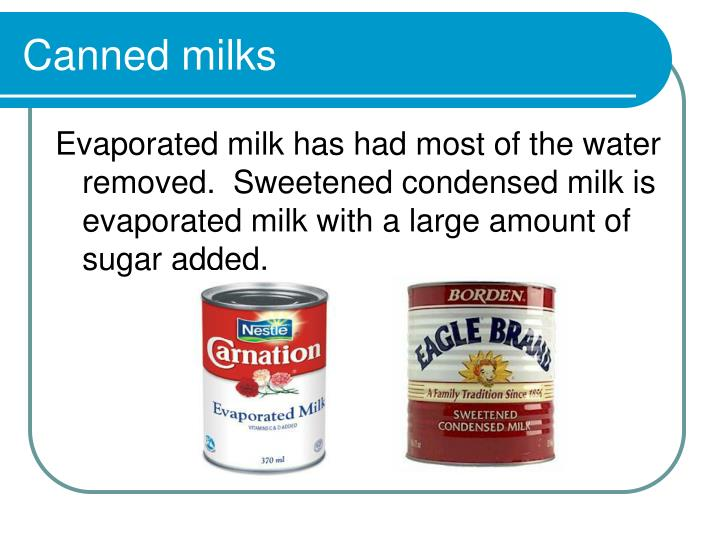 Canned milks