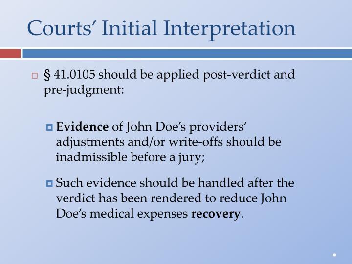 Courts' Initial Interpretation
