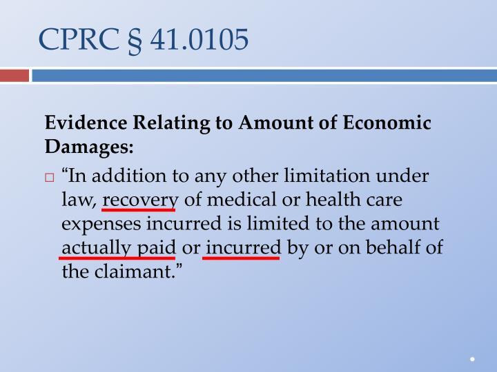 CPRC § 41.0105