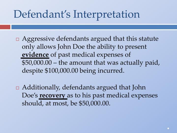 Defendant's Interpretation