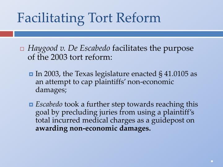 Facilitating Tort Reform