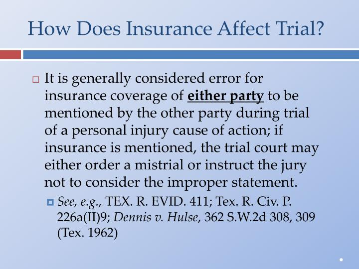 How Does Insurance Affect Trial