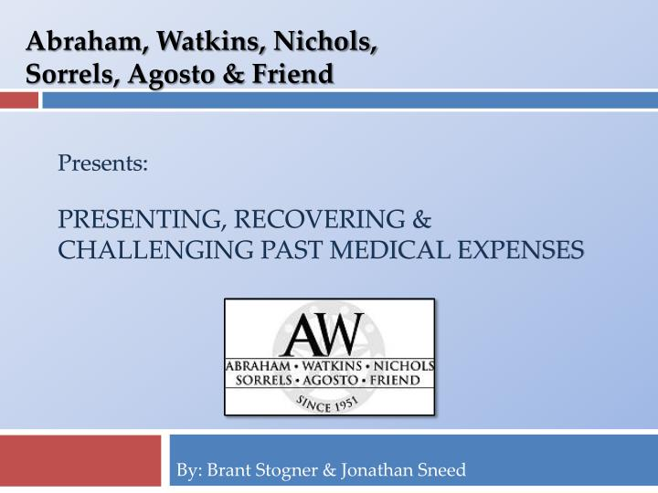 presents presenting recovering challenging past medical expenses