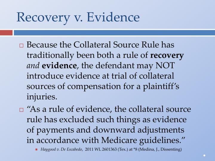 Recovery v. Evidence