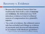 recovery v evidence