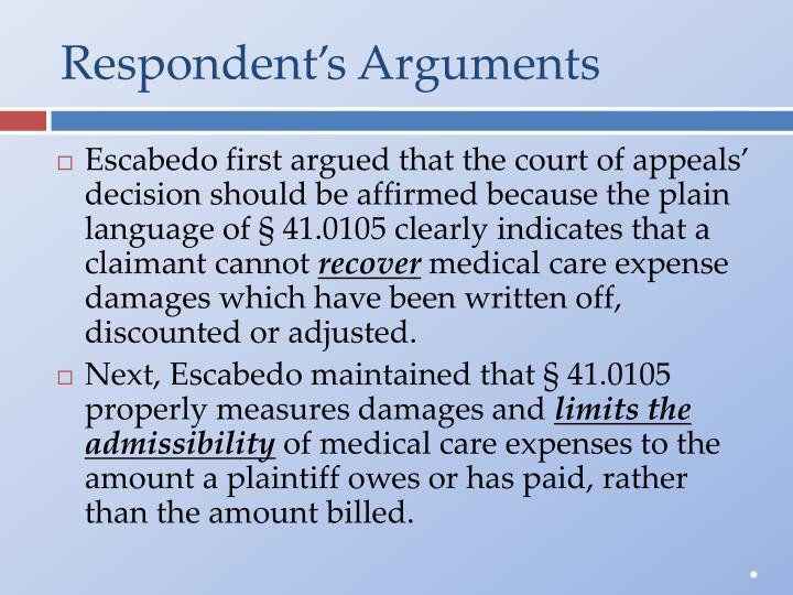 Respondent's Arguments