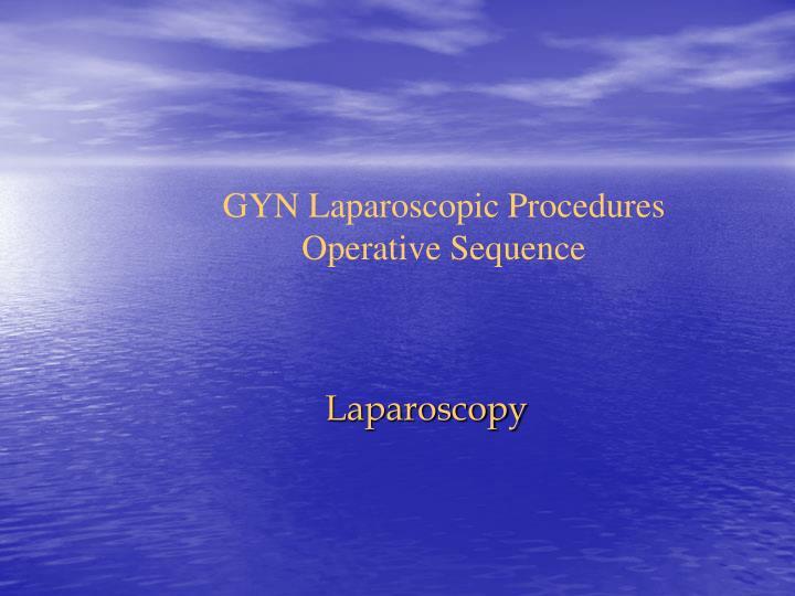 GYN Laparoscopic Procedures