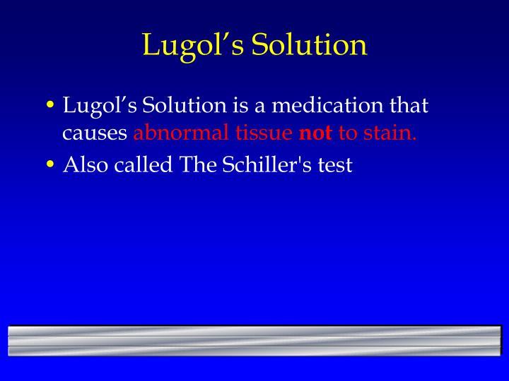 Lugol's
