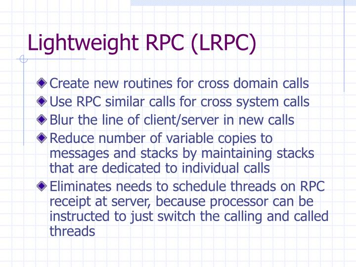Lightweight RPC (LRPC)