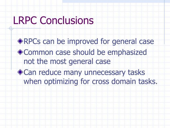 LRPC Conclusions