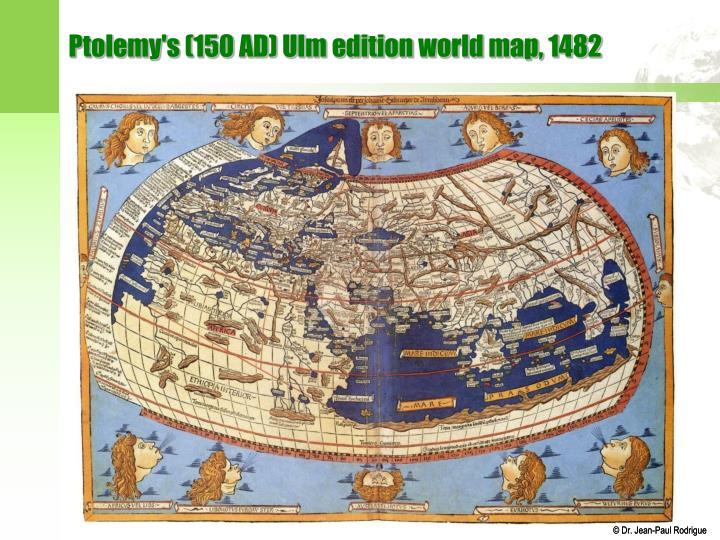 Ptolemy's (150 AD) Ulm edition world map, 1482