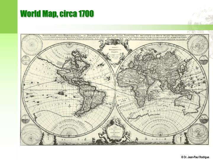 World Map, circa 1700