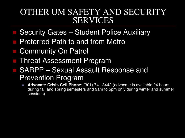 OTHER UM SAFETY AND SECURITY SERVICES