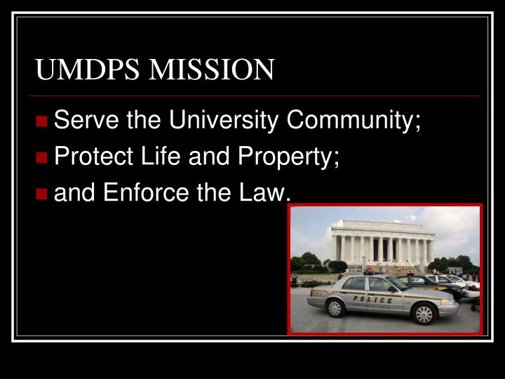 UMDPS MISSION