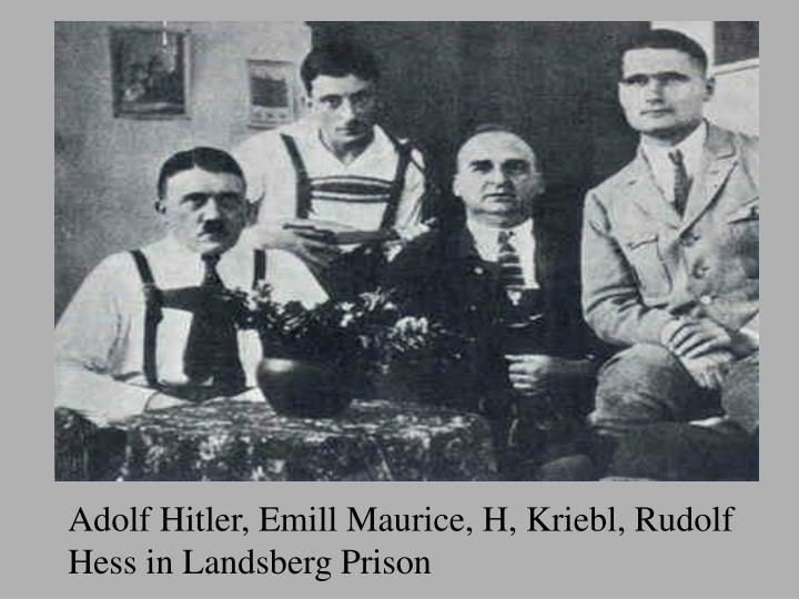 Adolf Hitler, Emill Maurice, H, Kriebl, Rudolf Hess in Landsberg Prison
