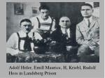 adolf hitler emill maurice h kriebl rudolf hess in landsberg prison
