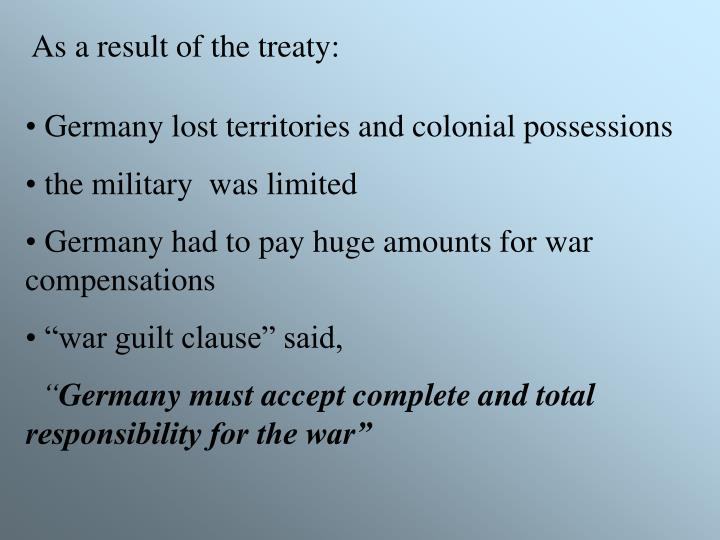 As a result of the treaty: