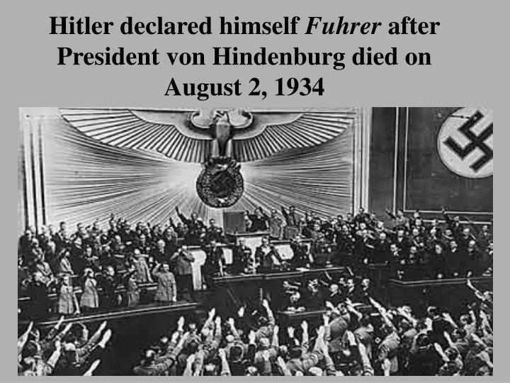 Hitler declared himself