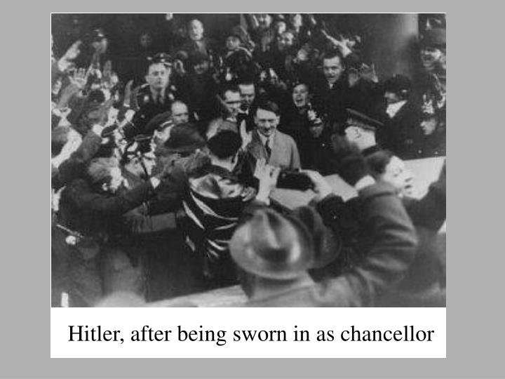 Hitler, after being sworn in as chancellor