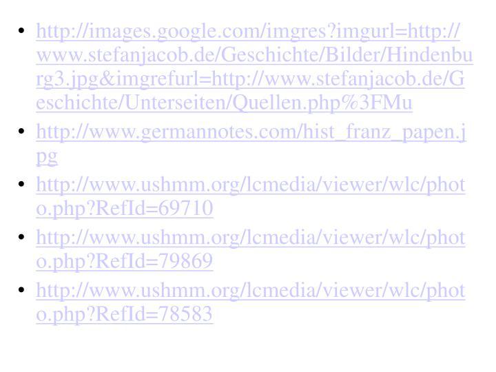 http://images.google.com/imgres?imgurl=http://www.stefanjacob.de/Geschichte/Bilder/Hindenburg3.jpg&imgrefurl=http://www.stefanjacob.de/Geschichte/Unterseiten/Quellen.php%3FMu