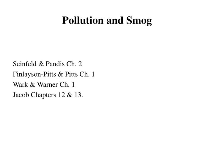 Pollution and Smog