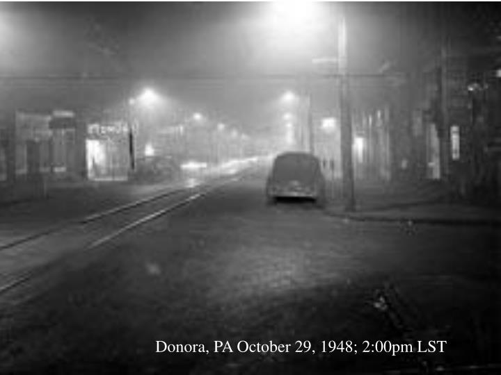 Donora, PA October 29, 1948; 2:00pm LST