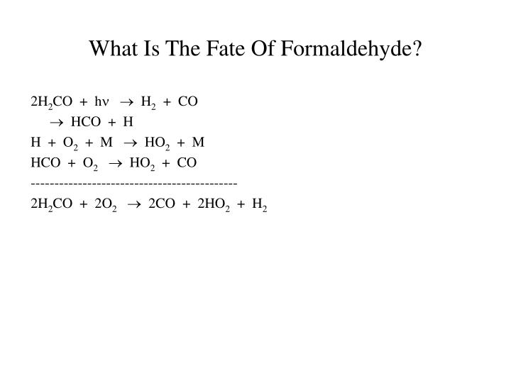 What Is The Fate Of Formaldehyde?