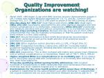 quality improvement organizations are watching