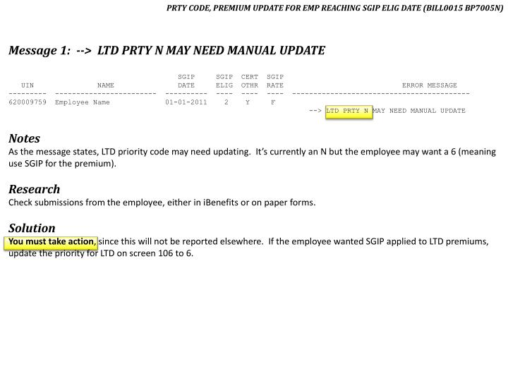 PRTY CODE, PREMIUM UPDATE FOR EMP REACHING SGIP ELIG DATE (BILL0015 BP7005N)