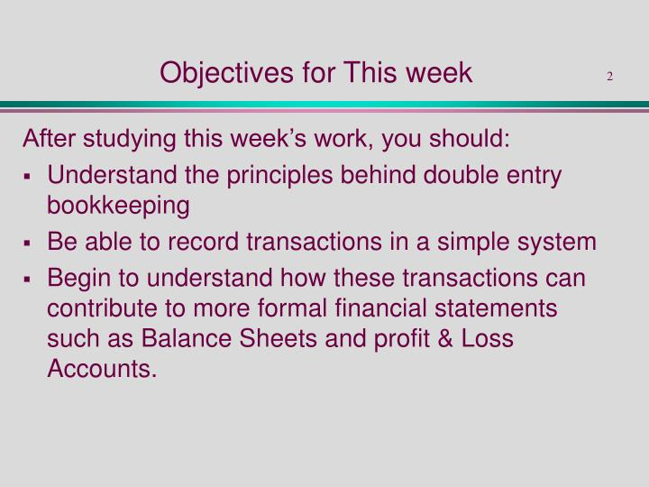 Objectives for this week
