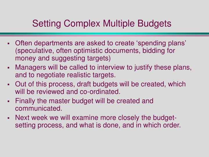 Setting Complex Multiple Budgets