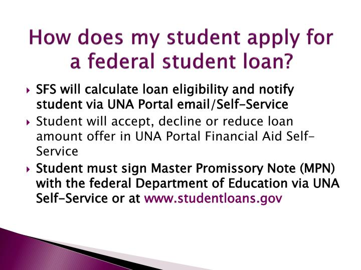 How does my student apply for a federal student loan?