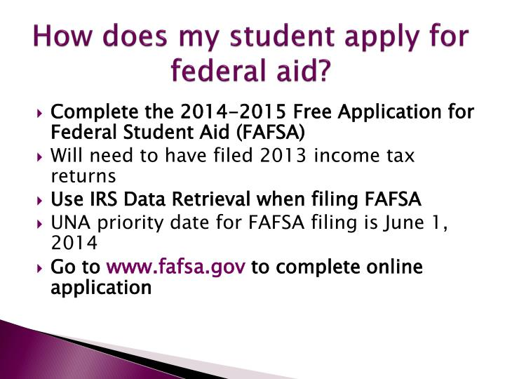 How does my student apply for federal aid?