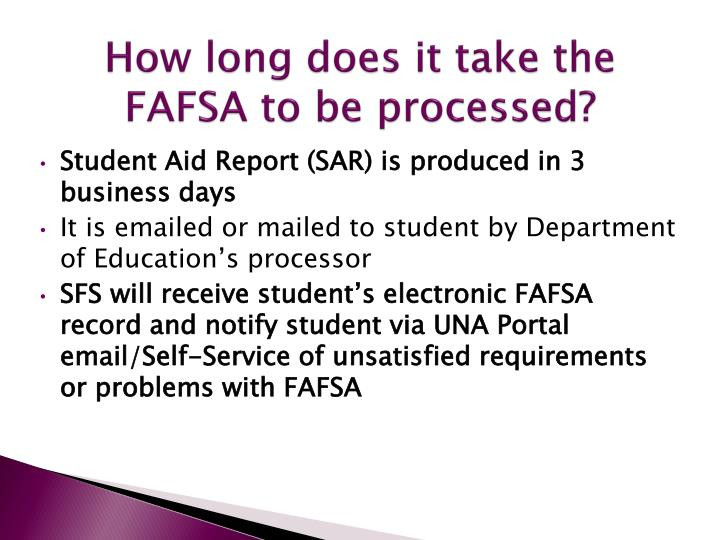 How long does it take the FAFSA to be processed?