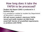 how long does it take the fafsa to be processed