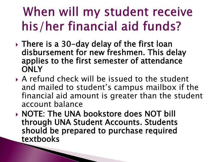 When will my student receive his/her financial aid funds?