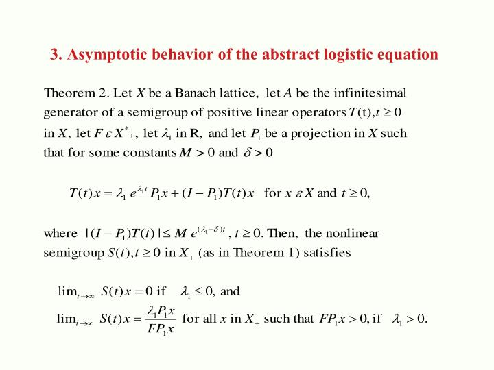 3. Asymptotic behavior of the abstract logistic equation