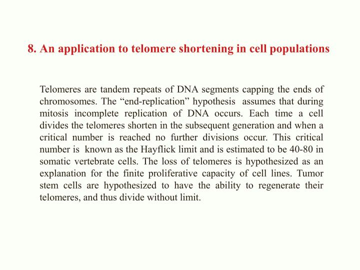 8. An application to telomere shortening in cell populations