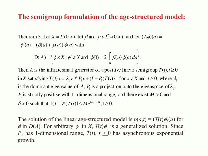 The semigroup formulation of the age-structured model: