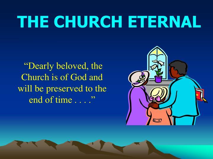 THE CHURCH ETERNAL