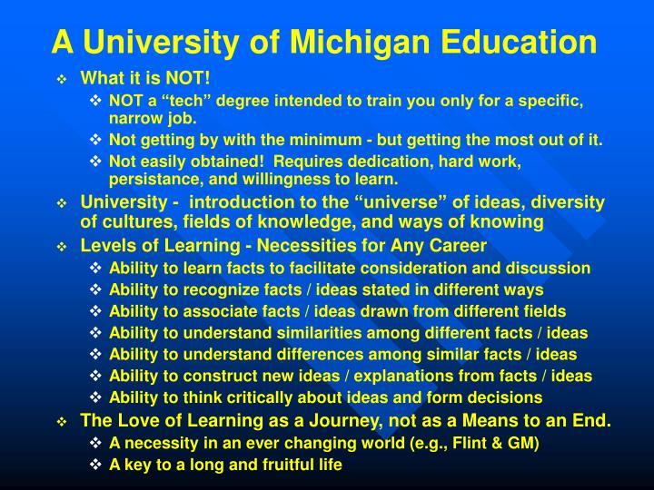 A University of Michigan Education