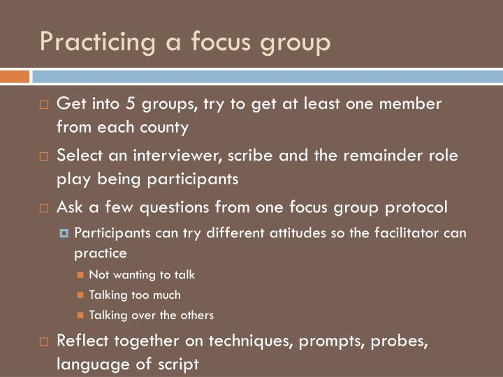 Practicing a focus group