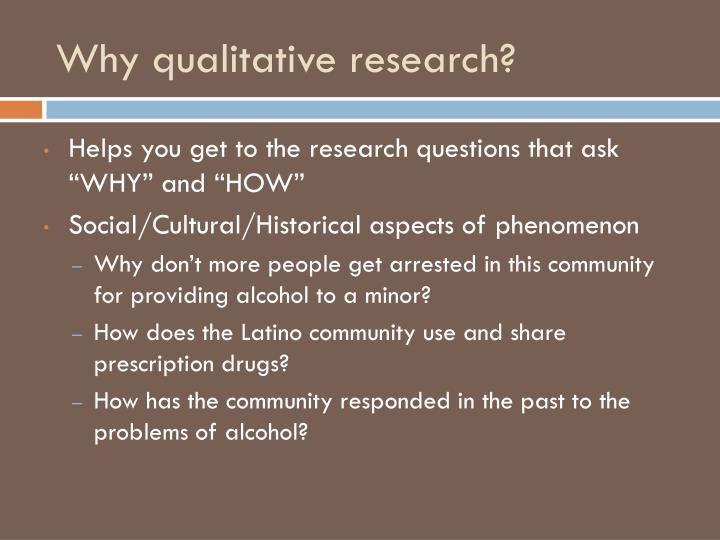 Why qualitative research?