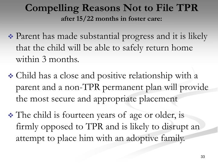 Compelling Reasons Not to File TPR